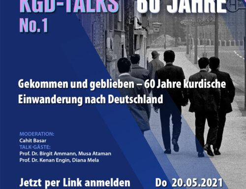 KGD-Talks Online Diskusionsreihe No.1 : Gekommen und geblieben – 60 Jahre kurdische Einwanderung nach Deutschland