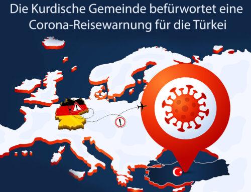 Die Kurdische Gemeinde befürwortet eine Corona-Reisewarnung für die Türkei