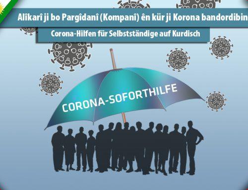 Alîkarî ji bo Pargîdanî (Kompanî) ên kür ji Korona bandordibin / Corona-Hilfen für Selbstständige auf Kurdisch