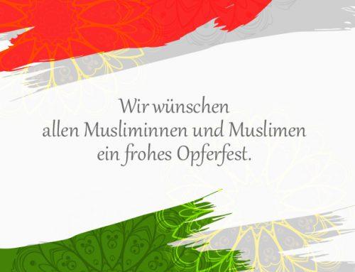 Wir wünschen allen Musliminnen und Muslimen ein frohes Opferfest
