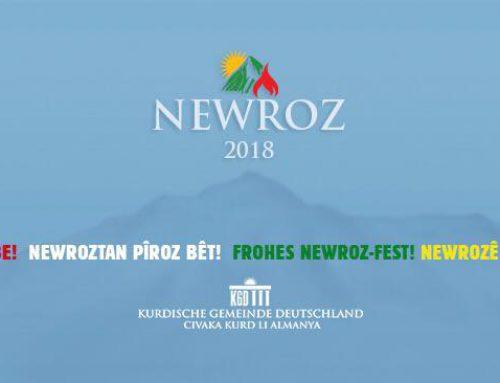 Newroz Pîroz be! Newroztan Pîroz Bet! Newrozê Şıma Pîroz bo! Frohes Newroz-Fest!