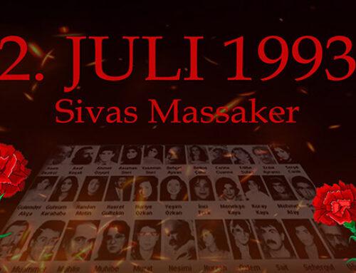 Wir gedenken der Opfer des Sivas-Massakers vom 2. Juli 1993