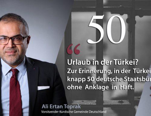 Zur Erinnerung, in der Türkei sind knapp 50 deutsche Staatsbürger ohne Anklage in Haft.